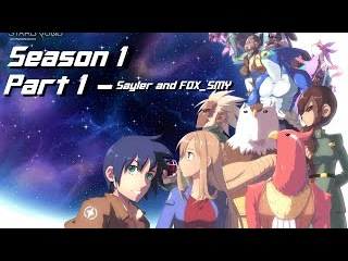 STARBOUND /Season 1 Part 1 Introduction. Sayler and his friend FOX_SMY