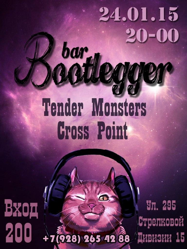Афиша Пятигорск 24.01-TenderMonsters+CrossPoint(Bootlegger)