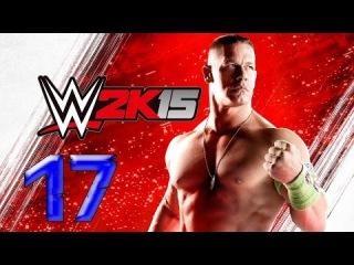 Прохождение WWE 2K15 - 2K SHOWCASE [60 FPS] — Часть 17