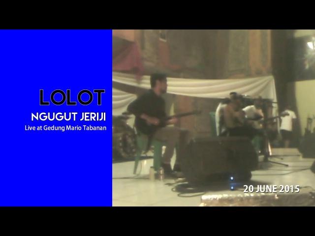Lolot Ngugut Jeriji Live at PATAKA Gedung Mario Tabanan
