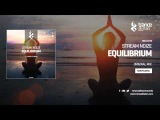 Stream Noize - Equilibrium (Original Mix)