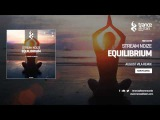Stream Noize - Equilibrium (August Vila Remix)