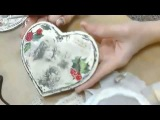 Видео мастер-класс «Сердечко в стиле Шебби Шик с рождественскими мотивами» Декупаж. Наталья Жукова
