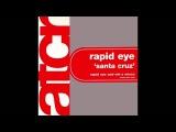 Rapid Eye - Santa Cruz (MK-S Remix) (2004)