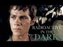 The Maze Runner Radioactive in the Dark