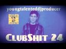 ClubShit 24 [ШАНСОНЧИК, КОВЫРЯЛКИ]