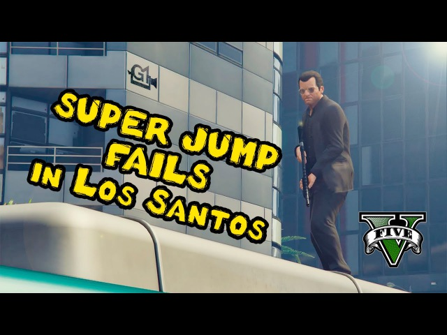 GTA-5 SUPER JUMP FAILS in Los Santos