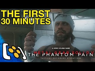 Metal Gear Solid 5: The Phantom Pain Gameplay - The First 30 Minutes
