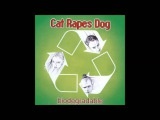 Cat Rapes Dog - Dead Boys Don't Say No