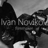Ivan Novikov | Filmmaker