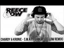 Chardy Kronic - S.W.A.T. Team (Reece Low Remix)