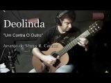 Deolinda - Um Contra O Outro - Arranjo para Viola Cl