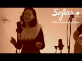 Microwave Jenny - New Boy In Town Sofar London (#740)