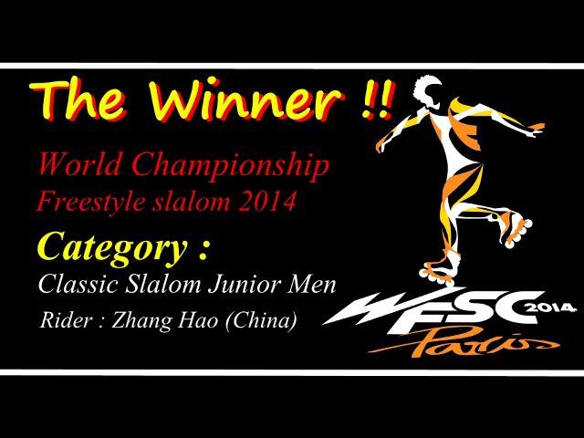 The Winner ! Roller inline Freestyle Slalom (World Championship Paris 2015 - 2016)