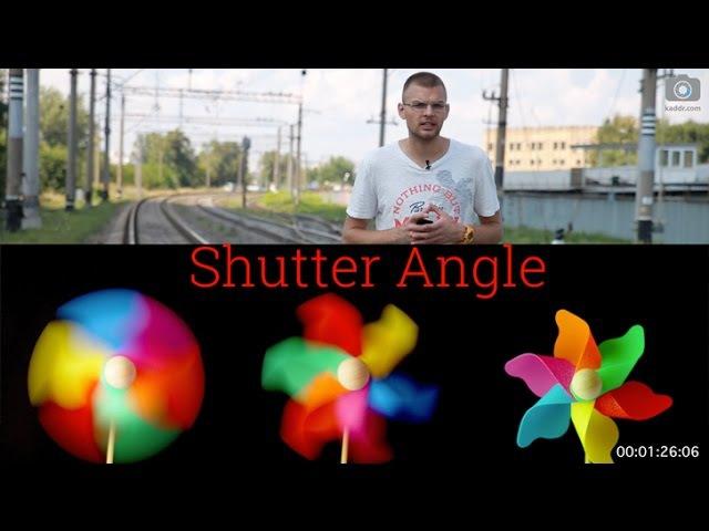 Shutter Angle: Что Это Такое и Зачем Оно Нужно - 100 Секунд о Видео е14