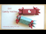 Valentine's Day Crafts - DIY Paper Candy Holder &amp Treat Roll Box for Birthday Party Favors