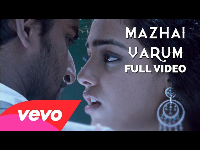 Veppam - Mazhai Varum Video   Naani, Nithya Menen