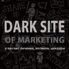 Dark Site Of Marketing