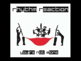 Rhythm Reaction - You're Not Alone