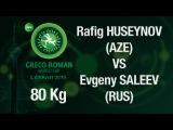 Final 1st-2nd - Greco-Roman Wrestling 80 kg - R. HUSEYNOV (AZE) vs E. SALEEV (RUS) - Tehran 2015