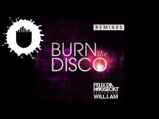 Felix Da Housecat feat. will.i.am - Burn The Disco (Bro Safari Remix) (Cover Art)