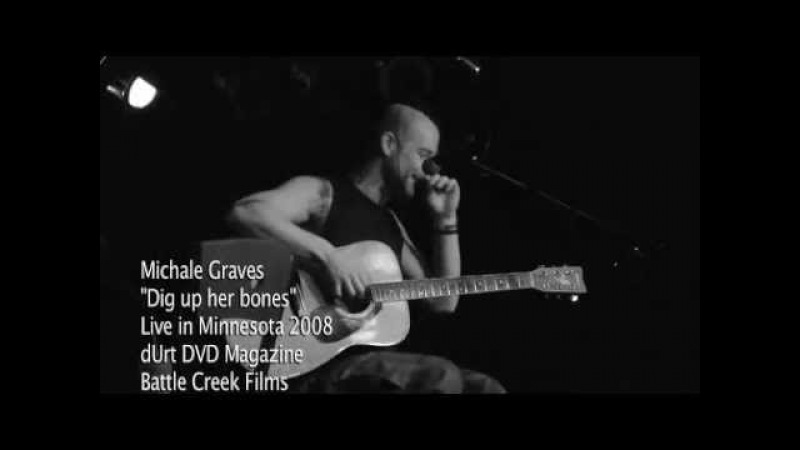 Michale Graves - Dig up her bones live performance