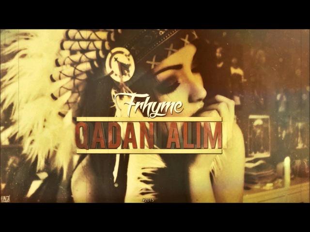 FRhyme - Qadan Alım