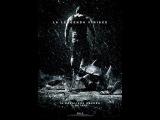 Темный рыцарь: Возрождение легенды. Русский трейлер. HD