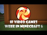 If Video Games Were In Minecraft 6 (ItsJerryAndHarry)