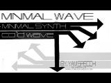 Minimal and Coldwave Mix 2