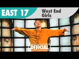 East 17 - West End Girls (Official Music Video)