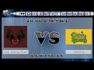 Dota 2 SIVVIT Tournament | Not Gaming Team vs TMNT+S | Grand Final BO5 (Game 1)