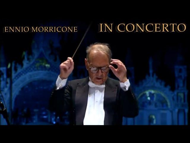 Ennio Morricone - Cera una Volta il West (In Concerto - Venezia 10.11.07)