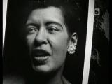 Билли Холидей - Отчаянная женщина Billie Holiday - Sensation