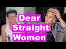 Dear Straight Women, Love Gay Men