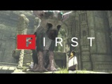 The Last Guardian: 10 Years in the Making - IGN First
