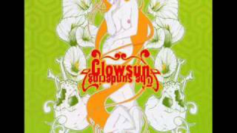 Glowsun - Green Sun, Sick World