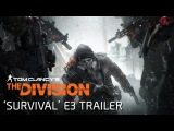Tom Clancy's The Division (Survival) DLC / Трейлер