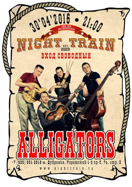 30.04 ALLIGATORS — NIGHT TRAIN BAR!