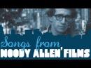 Woody Allen Songs from Woody Allen's Films