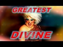 Divine - Greatest Hits