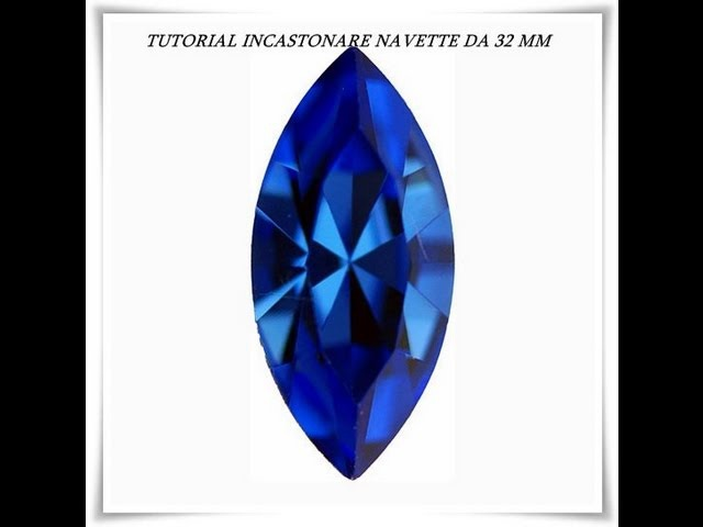 Tutorial: DIY come incastonare una navette swarovski da 32 mm