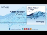 It's Adam Nickey - It's Alright =) Infrasonic Pure 03.11.2014