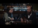 Sam Beam and Jesca Hoop - Bright Lights and Goodbyes LIVE PERFORMANCE VIDEO