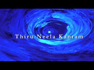 Thiru Neela Kantam - The Karma Busting Mantra 108 Times