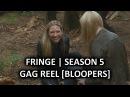 Fringe Season 5 DVD Extra Unusual Side Effects Gag Reel Bloopers