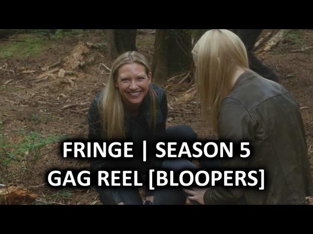 Fringe | Season 5 DVD Extra - Unusual Side Effects: Gag Reel [Bloopers]