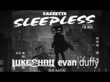 Cazzette  - Sleepless (Luke Shay and Evan Duffy Remix)