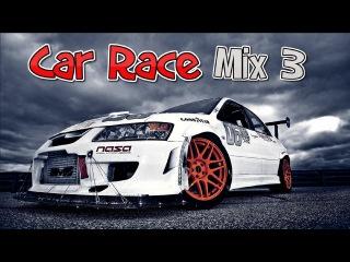 Car Race Mix 3 - Electro House & Bounce Music 2015
