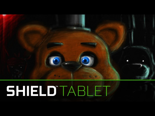 [Рисовалки с Мийком] Nvidia Shield, Масло. (The Oil) Five Nights at Freddys (Nvidia Dabbler)